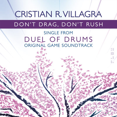 Don`t Drag, Don`t Rush - Cristian R. Villagra